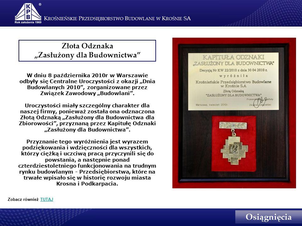 """W dniu 8 października 2010r w Warszawie odbyły się Centralne Uroczystości z okazji """"Dnia Budowlanych 2010 , zorganizowane przez Związek Zawodowy """"Budowlani ."""