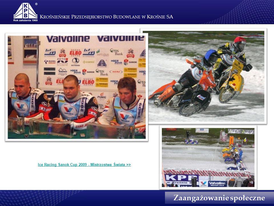 Zaangażowanie społeczne Ice Racing Sanok Cup 2009 - Mistrzostwa Świata >>