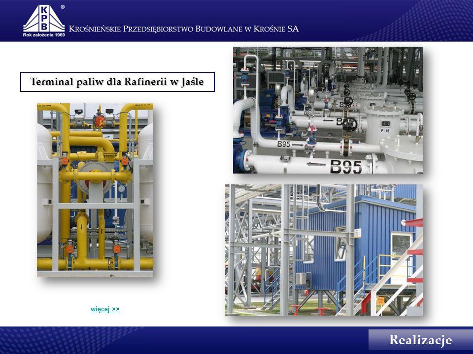Terminal paliw dla Rafinerii w Jaśle Realizacje więcej >>