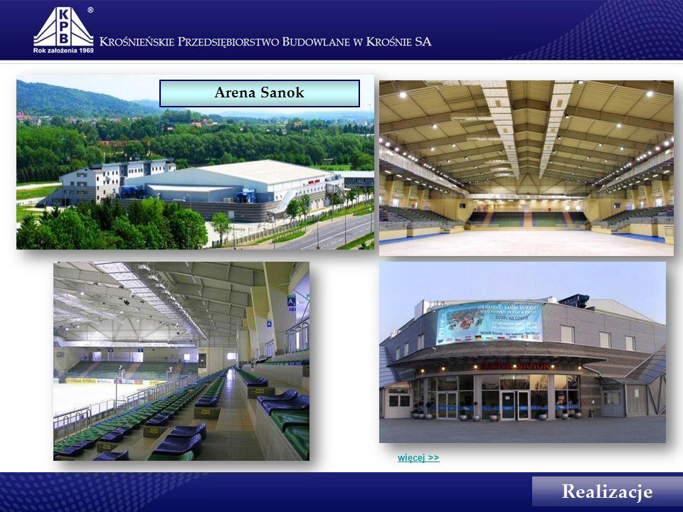 Arena Sanok Realizacje więcej >>