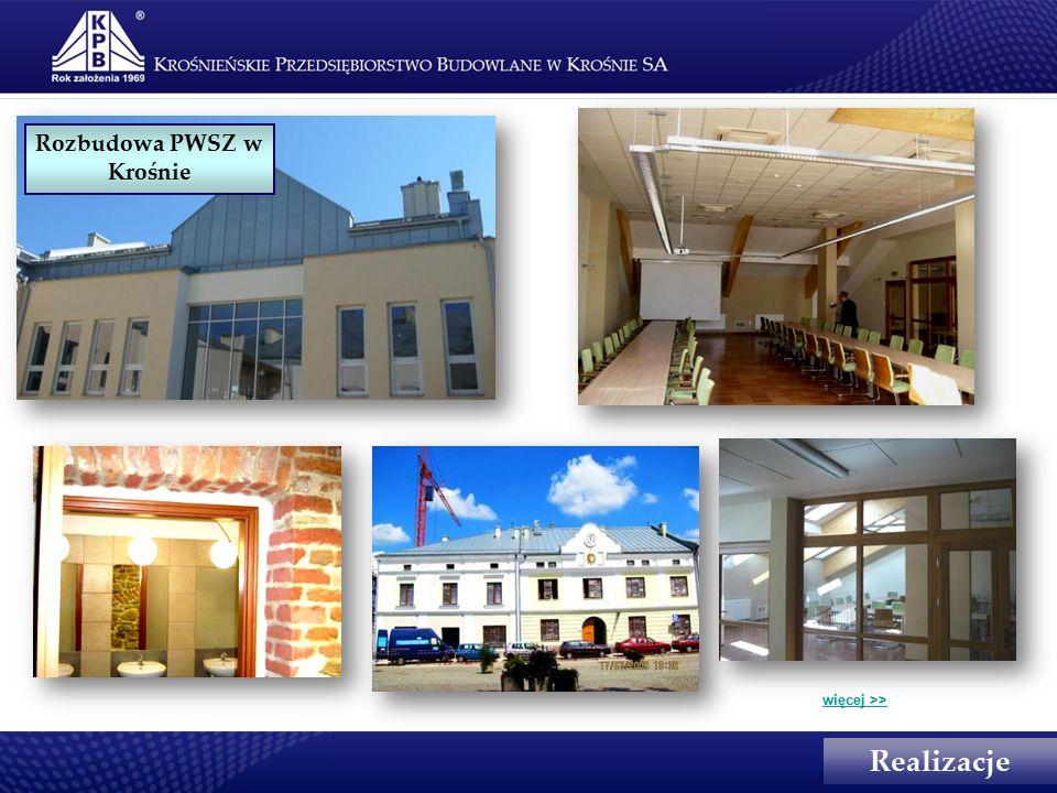 Rozbudowa PWSZ w Krośnie Realizacje więcej >>