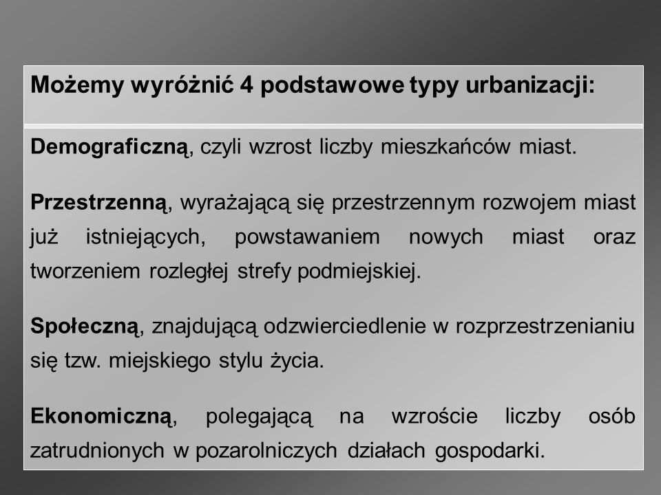 Demograficzną, czyli wzrost liczby mieszkańców miast.