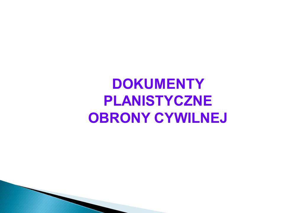 DOKUMENTY PLANISTYCZNE OBRONY CYWILNEJ