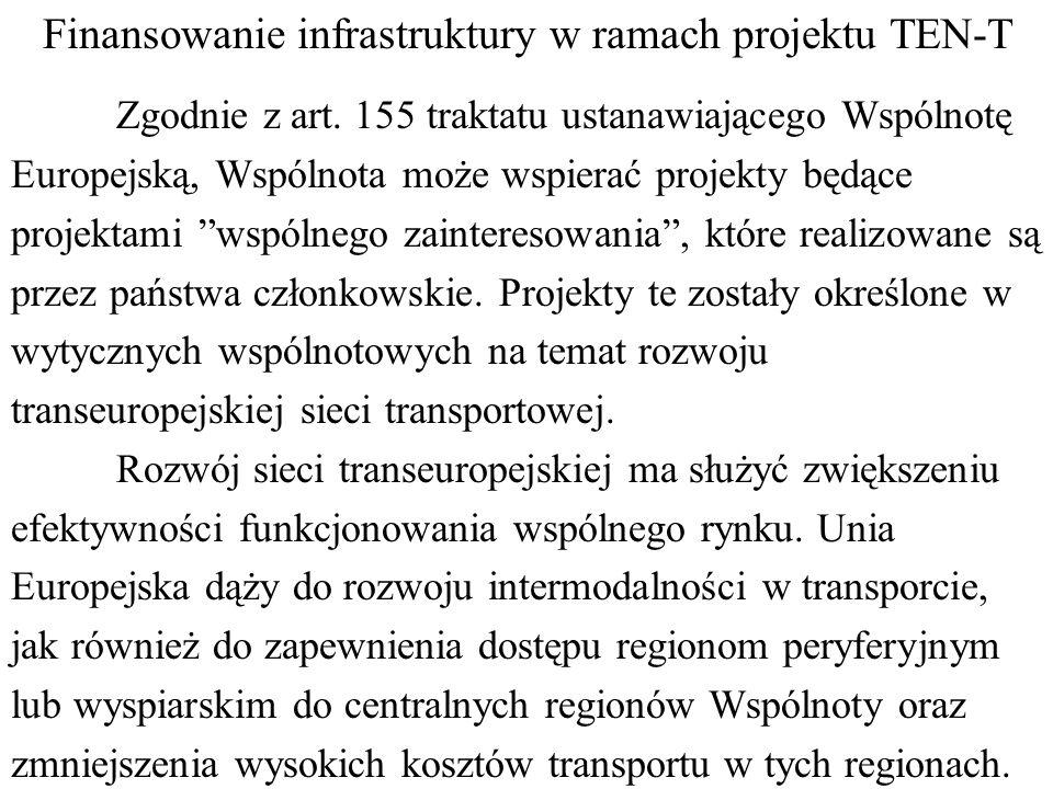 Finansowanie infrastruktury w ramach projektu TEN-T Zgodnie z art.