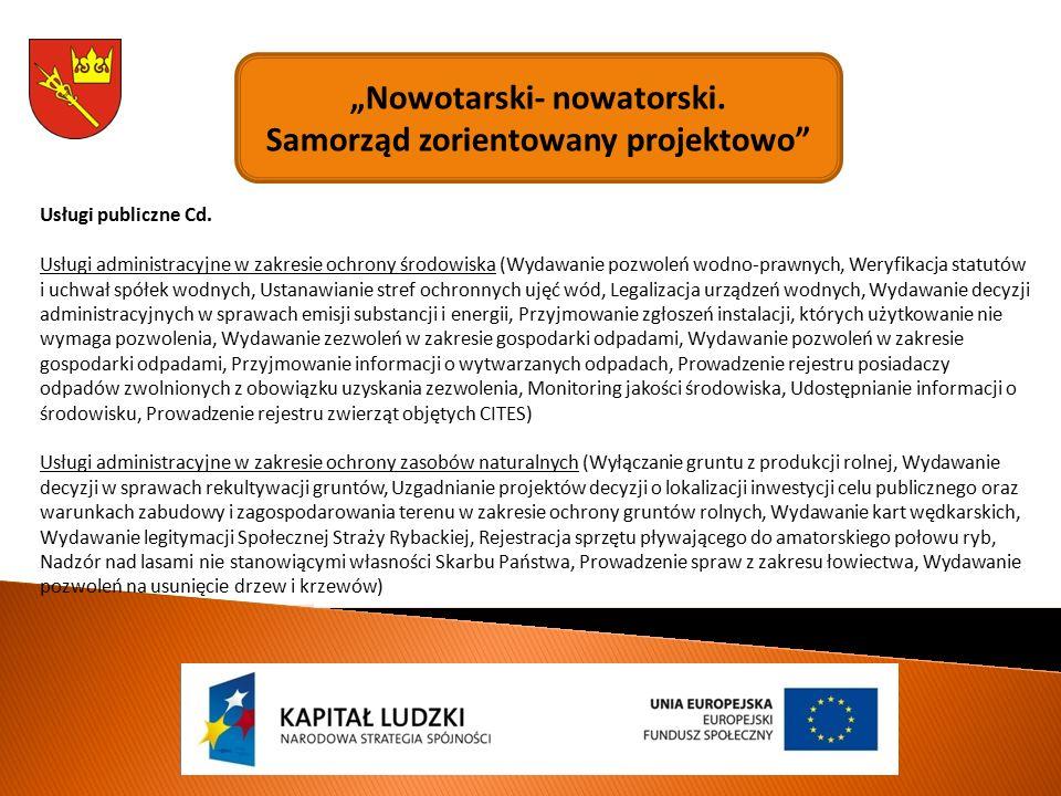 """""""Nowotarski- nowatorski.Samorząd zorientowany projektowo Usługi publiczne Cd."""