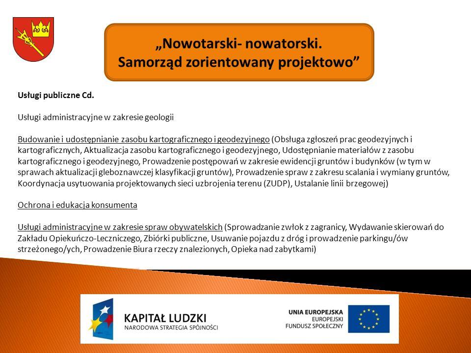 """""""Nowotarski- nowatorski. Samorząd zorientowany projektowo Usługi publiczne Cd."""
