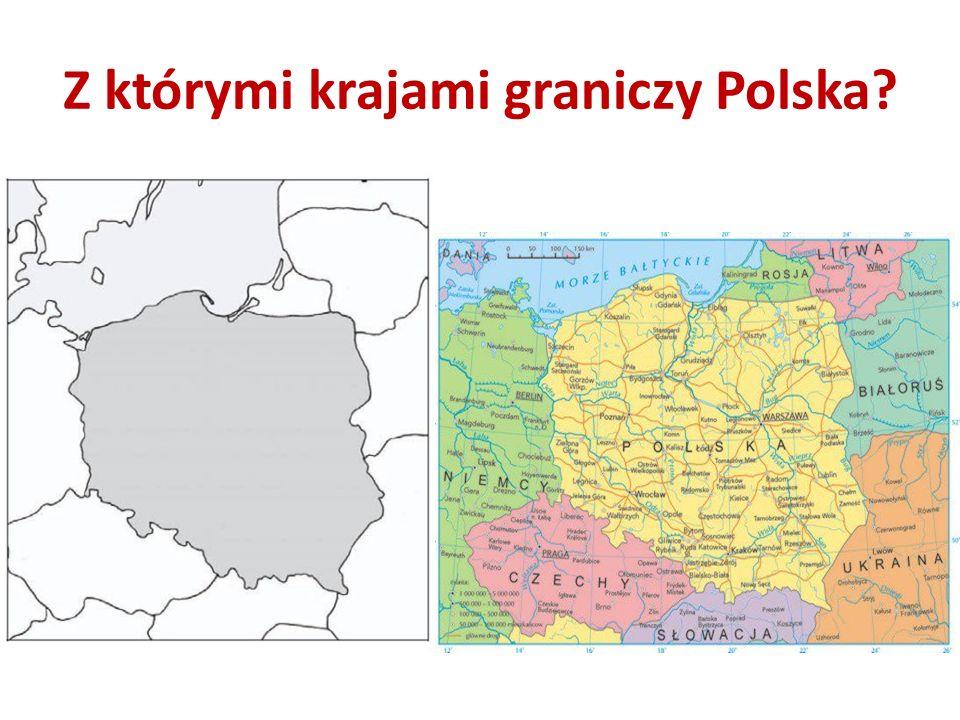Z którymi krajami graniczy Polska?