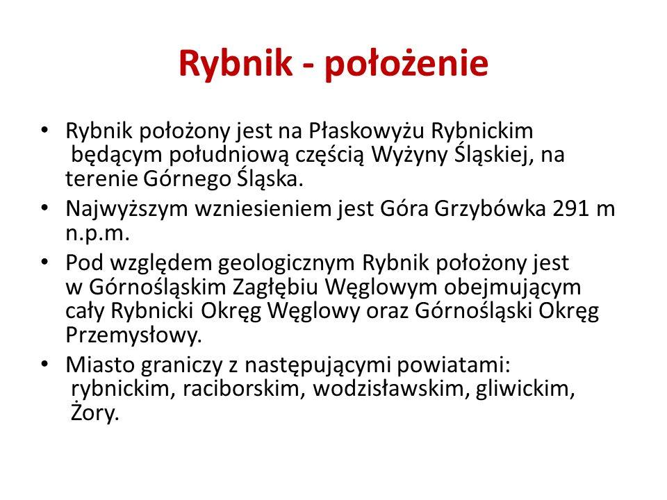Rybnik - położenie Rybnik położony jest na Płaskowyżu Rybnickim będącym południową częścią Wyżyny Śląskiej, na terenie Górnego Śląska.