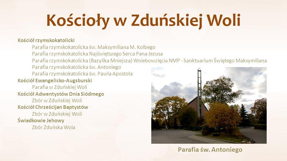 Kościoły w Zduńskiej Woli Kościół rzymskokatolicki Parafia rzymskokatolicka św.