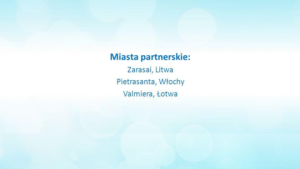 Miasta partnerskie: Zarasai, Litwa Pietrasanta, Włochy Valmiera, Łotwa