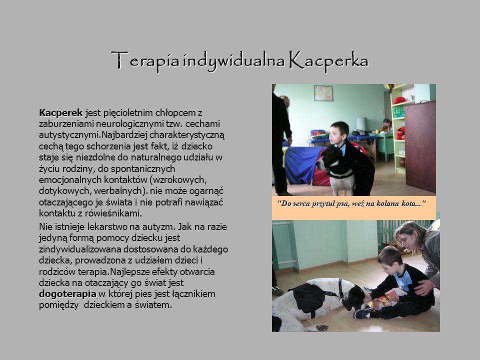 Terapia indywidualna Kacperka Kacperek Kacperek jest pięcioletnim chłopcem z zaburzeniami neurologicznymi tzw. cechami autystycznymi.Najbardziej chara