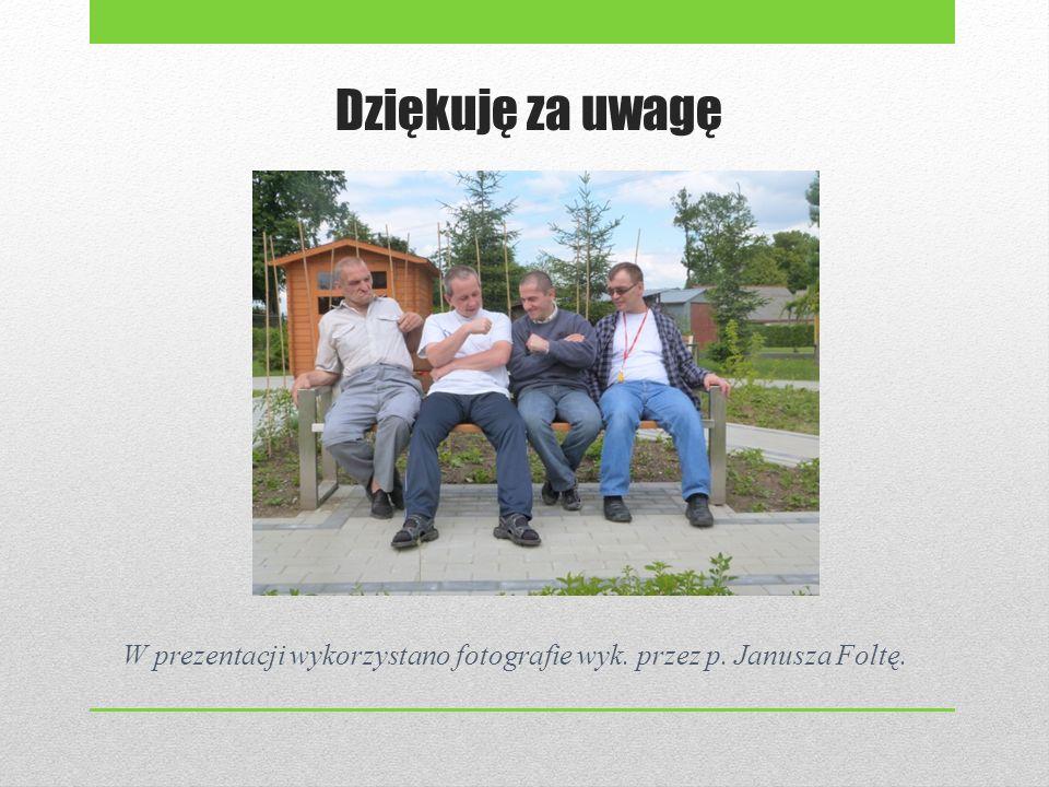 Dziękuję za uwagę W prezentacji wykorzystano fotografie wyk. przez p. Janusza Foltę.