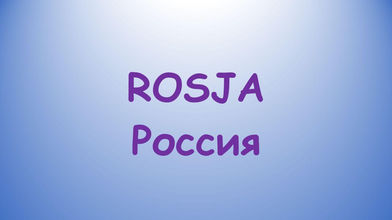 ROSJA Россия