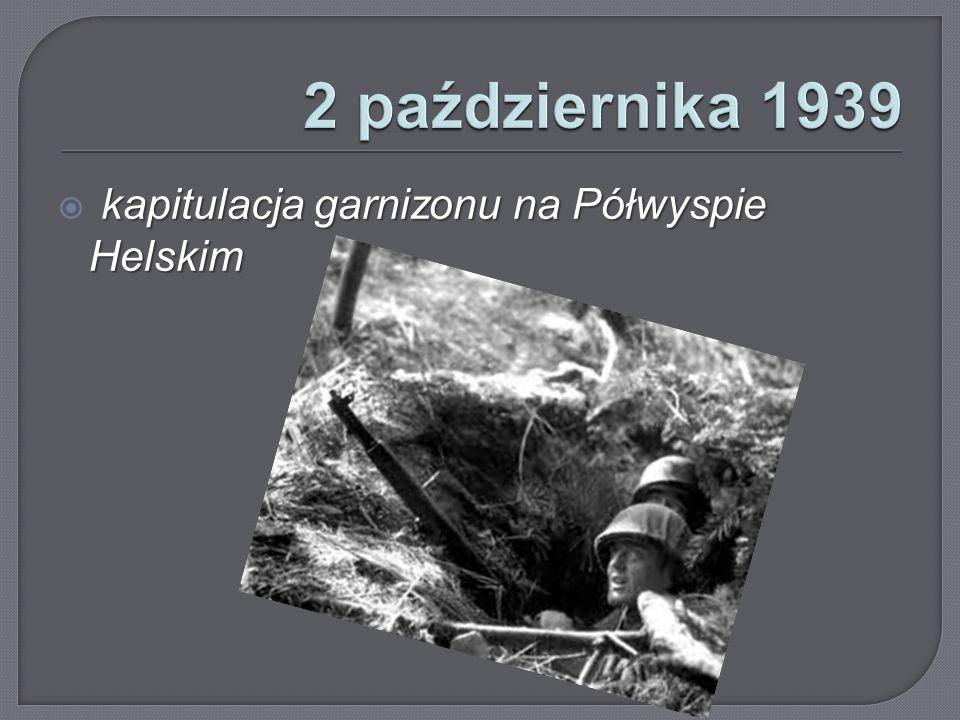kapitulacja garnizonu na Półwyspie Helskim  kapitulacja garnizonu na Półwyspie Helskim