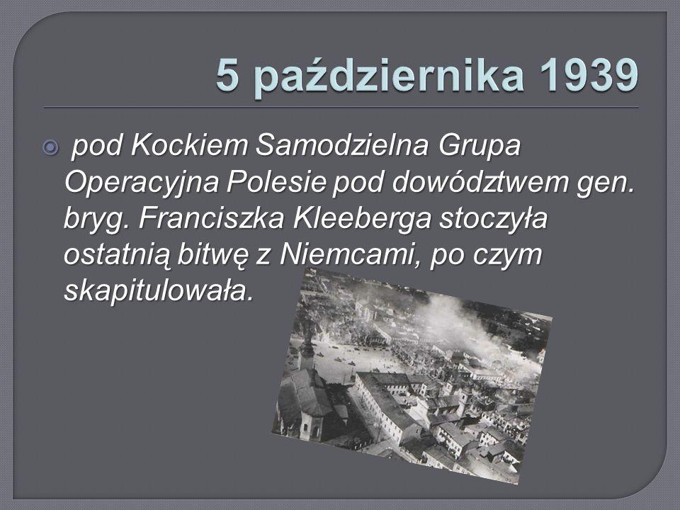  pod Kockiem Samodzielna Grupa Operacyjna Polesie pod dowództwem gen.