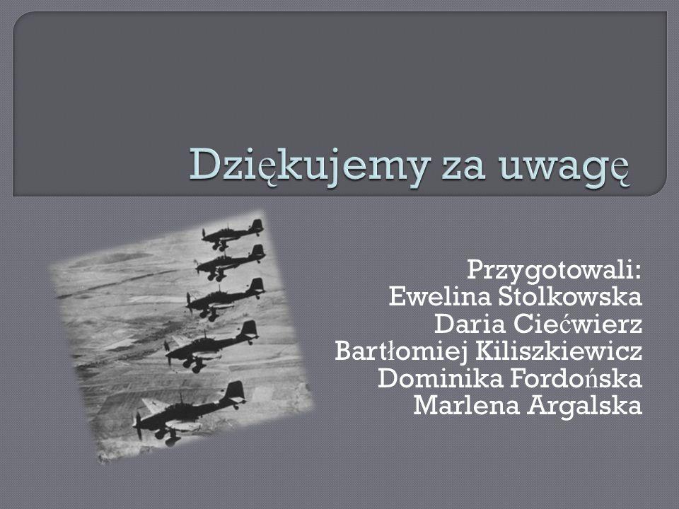 Przygotowali: Ewelina Stolkowska Daria Cie ć wierz Bart ł omiej Kiliszkiewicz Dominika Fordo ń ska Marlena Argalska