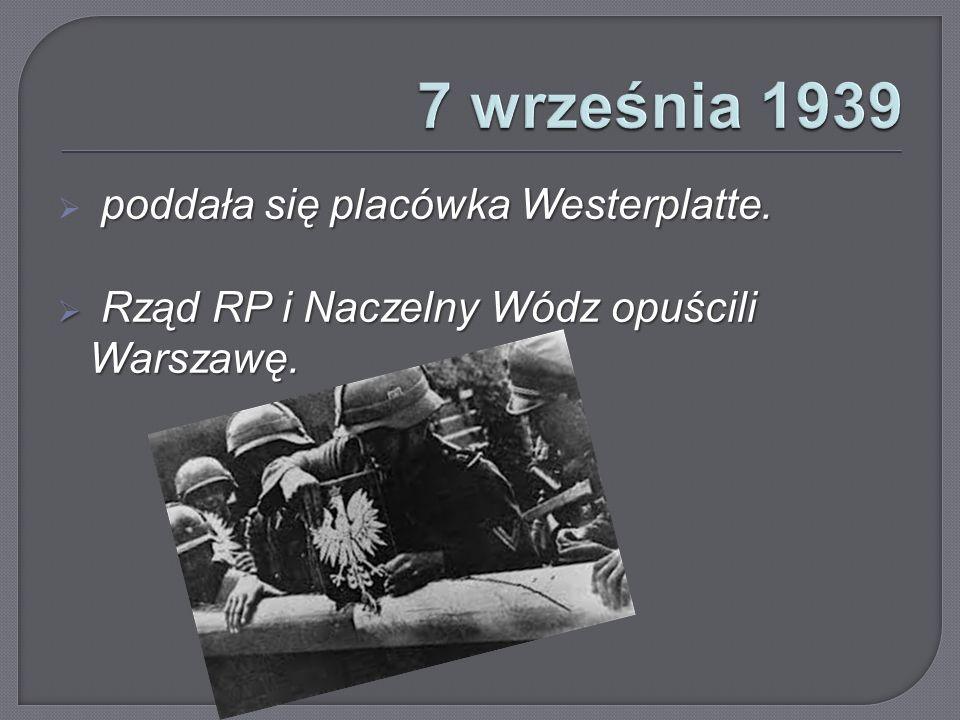 poddała się placówka Westerplatte. poddała się placówka Westerplatte.