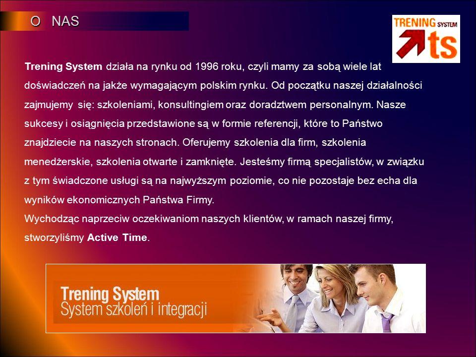 O NAS O NAS Trening System działa na rynku od 1996 roku, czyli mamy za sobą wiele lat doświadczeń na jakże wymagającym polskim rynku. Od początku nasz