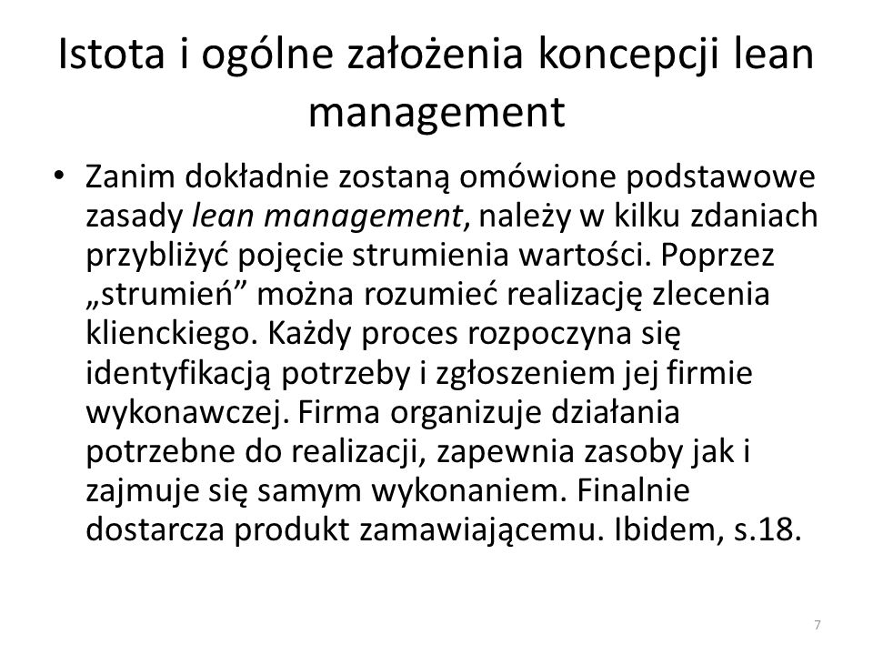 Lean Management - Narzędzia Zapas (ang.waste of inventory) Zapas jest konsekwencją nadprodukcji.