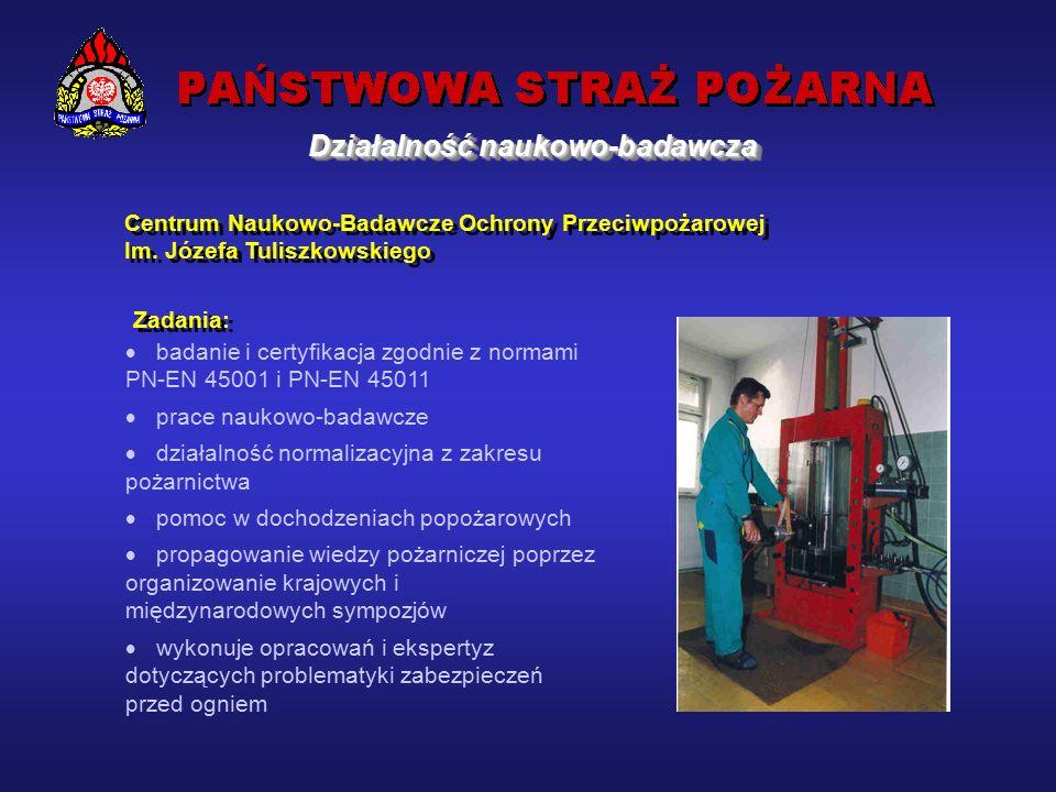 Gwarant zapewnienia pożądanej jakości wyrobów służących do ochrony przeciwpożarowej i prowadzenia działań ratowniczo-gaśniczych.