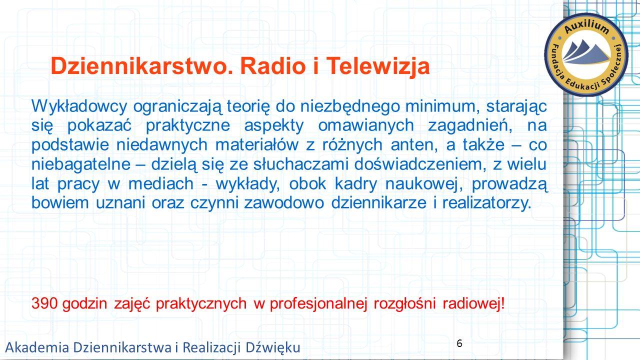 7 Akademia Dziennikarstwa i Realizacji Dźwięku Dziennikarstwo.