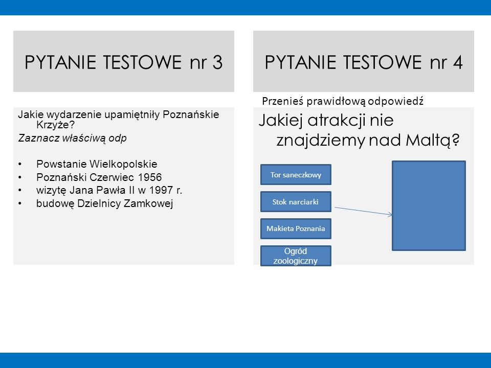 PYTANIE TESTOWE nr 3 Jakie wydarzenie upamiętniły Poznańskie Krzyże? Zaznacz właściwą odp Powstanie Wielkopolskie Poznański Czerwiec 1956 wizytę Jana