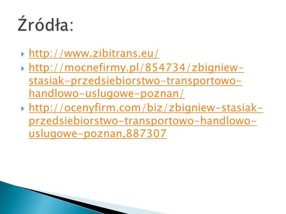  http://www.zibitrans.eu/ http://www.zibitrans.eu/  http://mocnefirmy.pl/854734/zbigniew- stasiak-przedsiebiorstwo-transportowo- handlowo-uslugowe-poznan/ http://mocnefirmy.pl/854734/zbigniew- stasiak-przedsiebiorstwo-transportowo- handlowo-uslugowe-poznan/  http://ocenyfirm.com/biz/zbigniew-stasiak- przedsiebiorstwo-transportowo-handlowo- uslugowe-poznan,887307 http://ocenyfirm.com/biz/zbigniew-stasiak- przedsiebiorstwo-transportowo-handlowo- uslugowe-poznan,887307
