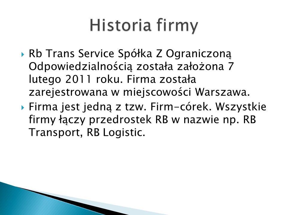  Rb Trans Service Spółka Z Ograniczoną Odpowiedzialnością została założona 7 lutego 2011 roku.