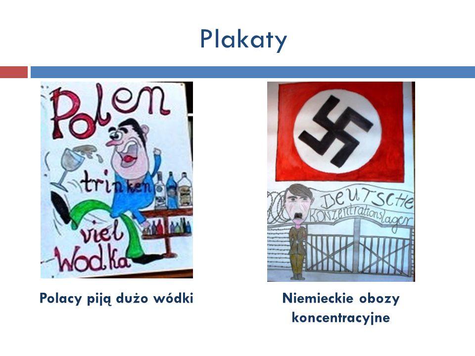 Plakaty Polacy piją dużo wódki Niemieckie obozy koncentracyjne