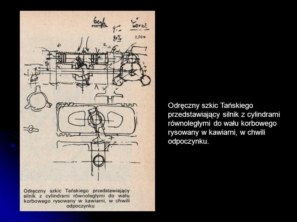 Odręczny szkic Tańskiego przedstawiający silnik z cylindrami równoległymi do wału korbowego rysowany w kawiarni, w chwili odpoczynku.