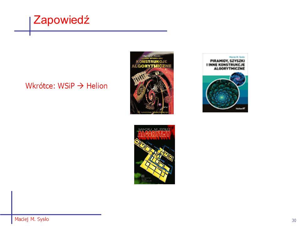 30 Zapowiedź Wkrótce: WSiP  Helion