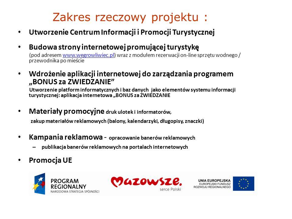 Utworzenie Centrum Informacji i Promocji Turystycznej Budowa strony internetowej promującej turystykę (pod adresem www.wegrowliwiec.pl) wraz z modułem