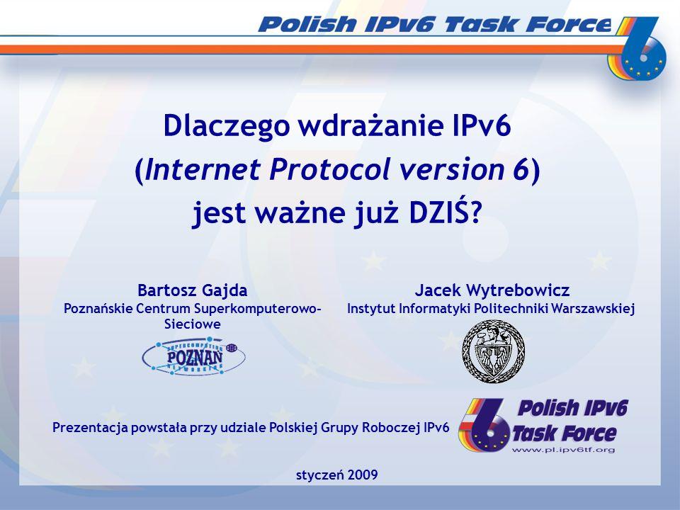 styczeń 2009Bartosz Gajda i Jacek Wytrebowicz 12 Próby pokonania ograniczeń protokołu IPv4  Routing bezklasowy –ograniczył zużycie adresów –utrudnił niezalezność od operatorów sieciowych (problematyczny multihoming) - widoczność w sieci poprzez 2 dostawców Internetu  Powszechne stosowanie puli adresów prywatnych –konieczność stosowania serwerów translacji adresów (NAT) –wykorzystywanie NAT jest praktyczne, ale wprowadza duże ograniczenia dla niektórych aplikacji (wymienione później)  Dobudowywanie do IPv4 różnych technik dla: –autokonfiguracji –mobilności –zapewniania parametrów jakościowych