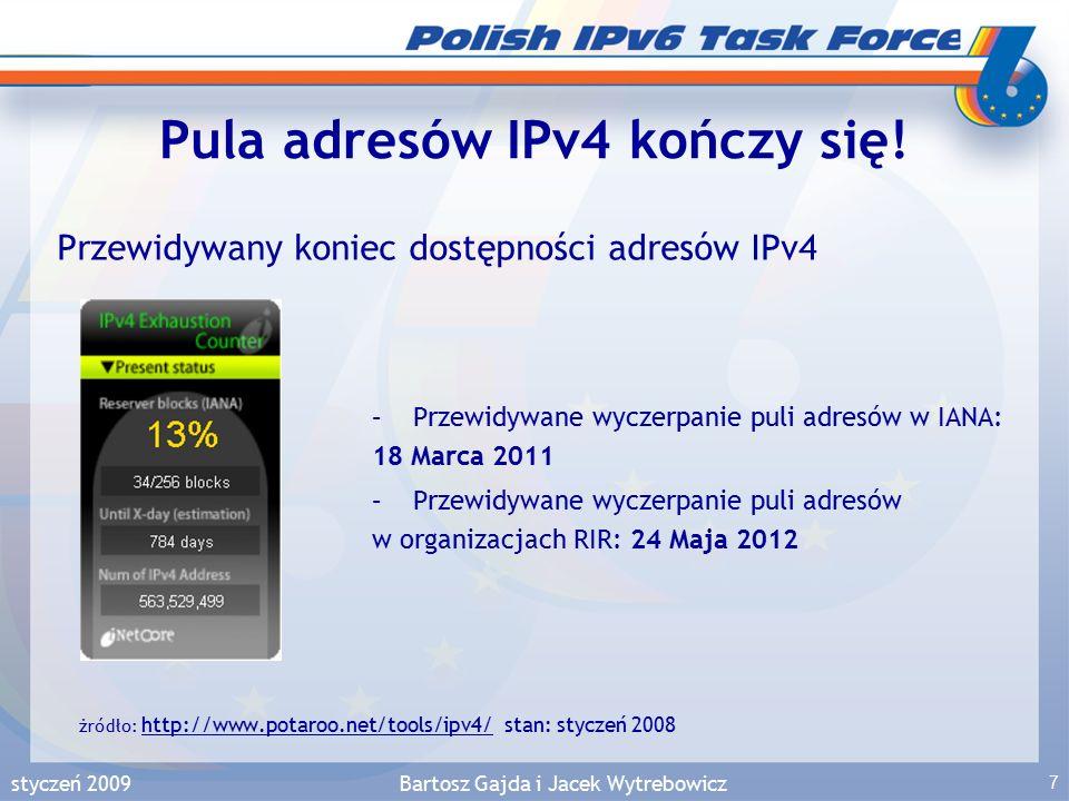 styczeń 2009Bartosz Gajda i Jacek Wytrebowicz 48 Sieć GÉANT2 połączenia sieci PIONIER ze światowym IPv6  Sieć GÉANT2 – www.geant2.netwww.geant2.net –6 miesieczny pilot testowania łączności IPv6, po tym okresie –od 10/2003 oferuje produkcyjną łączność IPv6 –dostarcza łączności dla sieci NREN (National Research and Education Networks) –Usługa dostarczania łączności IPv6 jest na takim samym poziomie niezawodności i jakości jak IPv4 –Sieć kręgosłupowa dual stack IPv6 była zbudowana na urządzeniach Juniper M160, M40 oraz routerach Cisco 7500