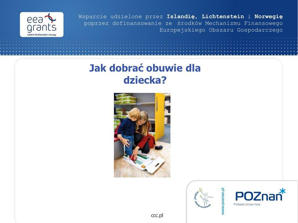 Jak dobrać obuwie dla dziecka ccc.pl