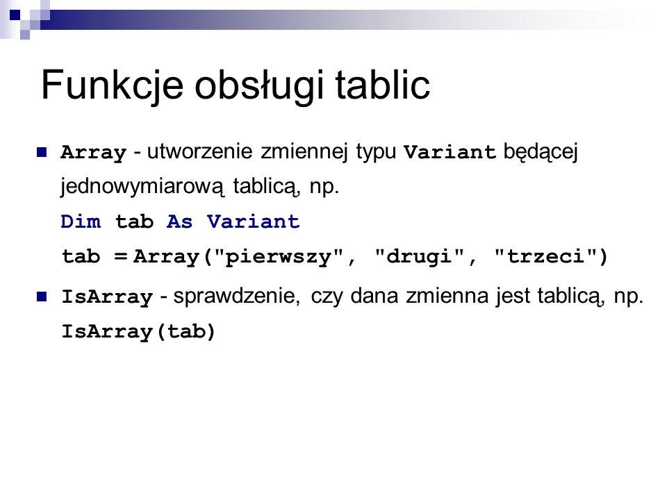Funkcje obsługi tablic Array - utworzenie zmiennej typu Variant będącej jednowymiarową tablicą, np.