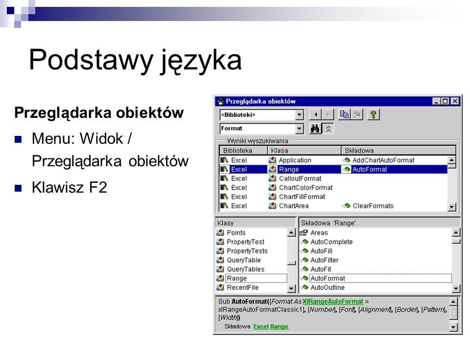 Podstawy języka Przeglądarka obiektów Menu: Widok / Przeglądarka obiektów Klawisz F2
