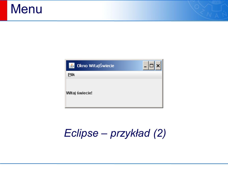 Menu Eclipse – przykład (2)