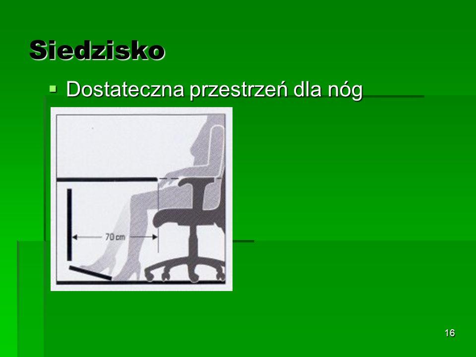 15  Możliwość regulacji siedziska to jeden z ważniejszych elementów dobrego stanowiska pracy z komputerem