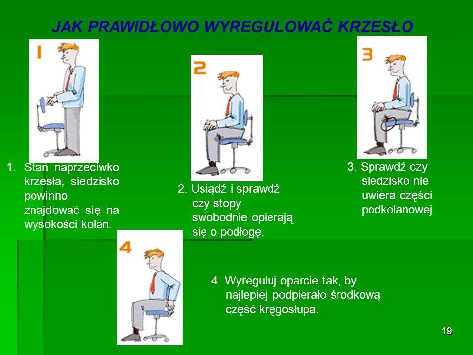 18 Przykład ergonomicznego krzesła