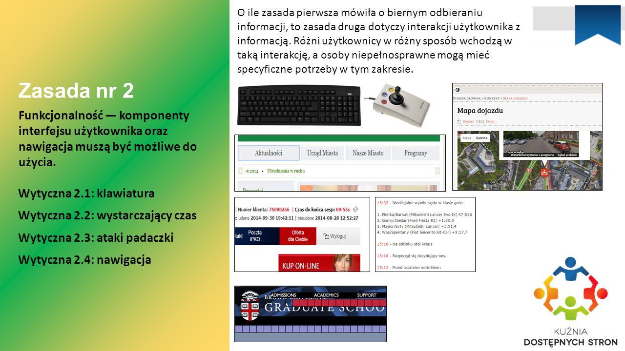 Zasada nr 2 Funkcjonalność — komponenty interfejsu użytkownika oraz nawigacja muszą być możliwe do użycia.