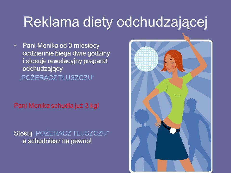 """Reklama diety odchudzającej Pani Monika od 3 miesięcy codziennie biega dwie godziny i stosuje rewelacyjny preparat odchudzający """"POŻERACZ TŁUSZCZU Pani Monika schudła już 3 kg."""
