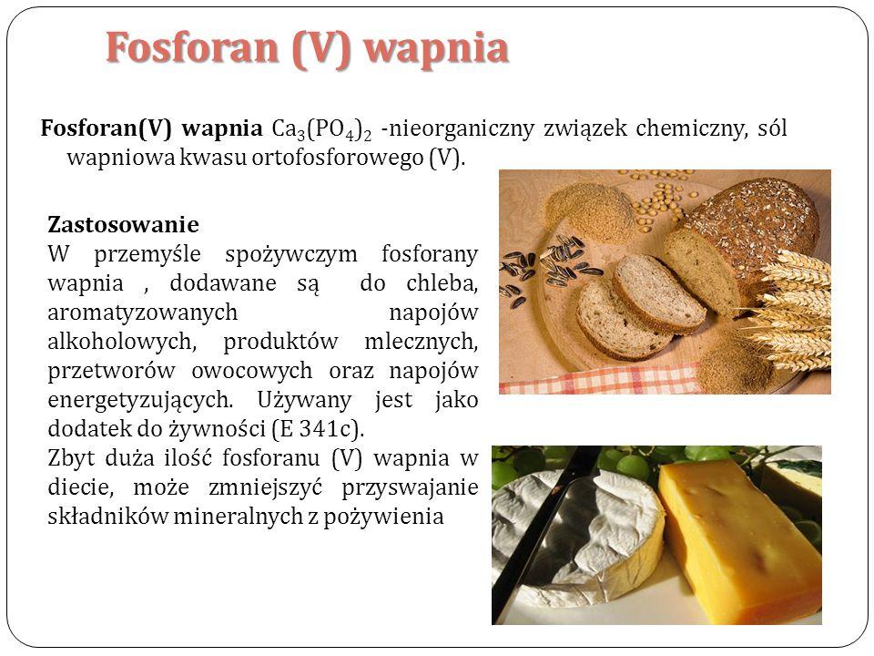 Fosforan (V) wapnia Fosforan(V) wapnia Ca 3 (PO 4 ) 2 -nieorganiczny związek chemiczny, sól wapniowa kwasu ortofosforowego (V). Zastosowanie W przemyś