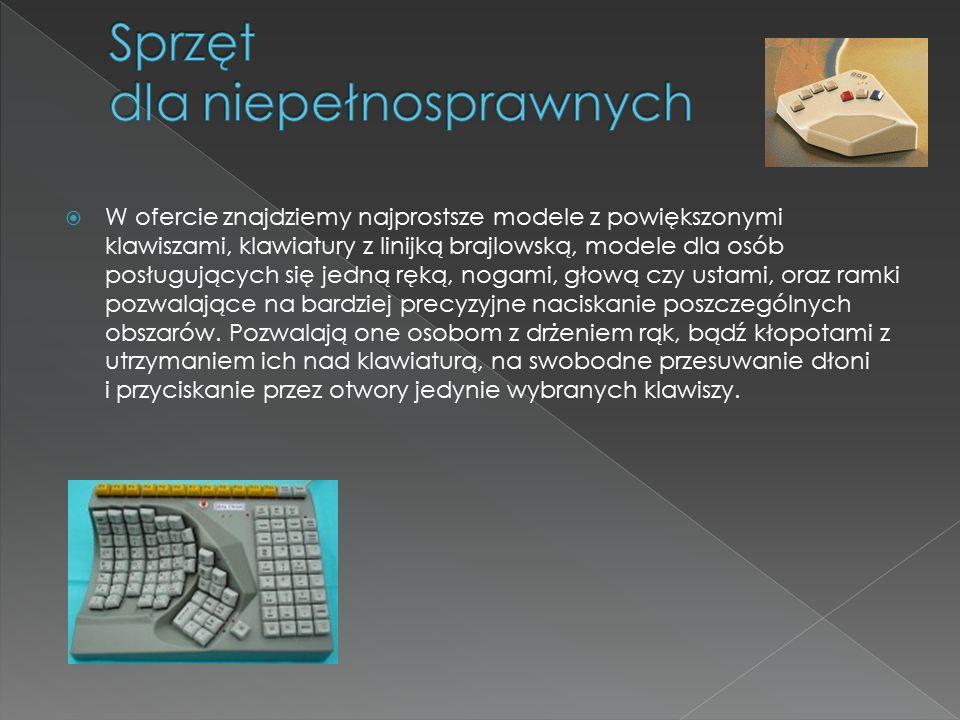  SmartNav, Tracker Pro, czy Head Mouse Extreme są urządzeniami które zastępuje tradycyjną mysz komputerową.