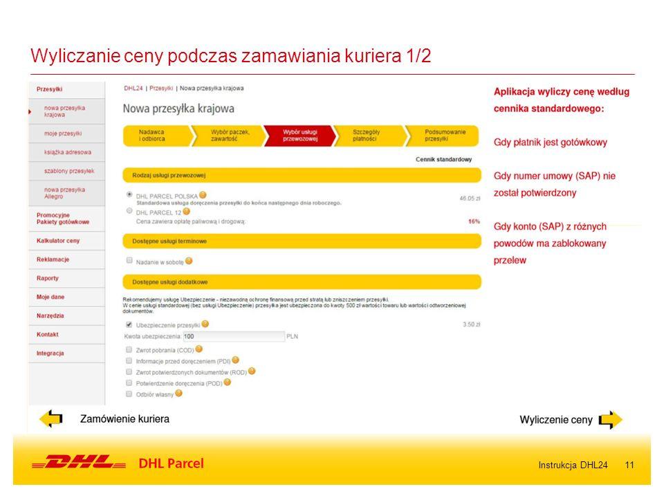 11Instrukcja DHL24 Wyliczanie ceny podczas zamawiania kuriera 1/2