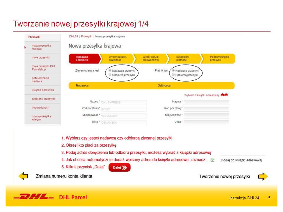 5Instrukcja DHL24 Tworzenie nowej przesyłki krajowej 1/4