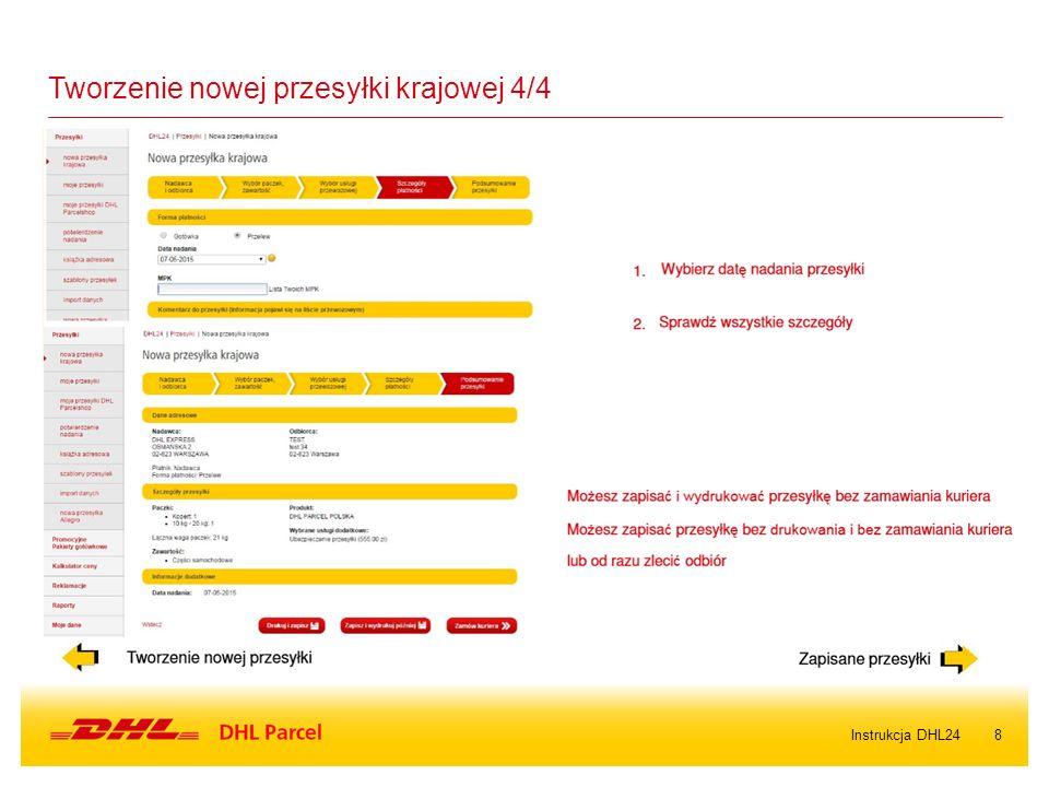 8Instrukcja DHL24 Tworzenie nowej przesyłki krajowej 4/4