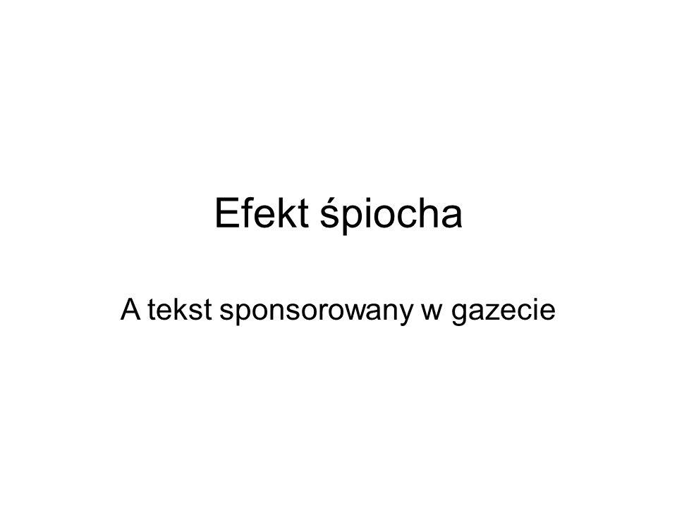 Efekt śpiocha A tekst sponsorowany w gazecie