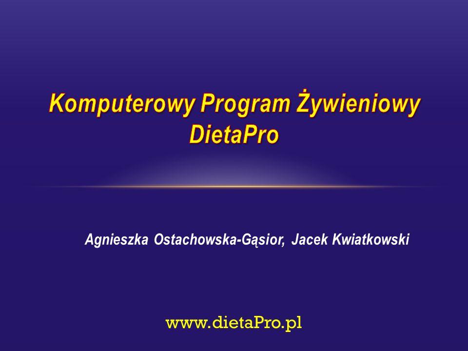 Agnieszka Ostachowska-Gąsior, Jacek Kwiatkowski www.dietaPro.pl