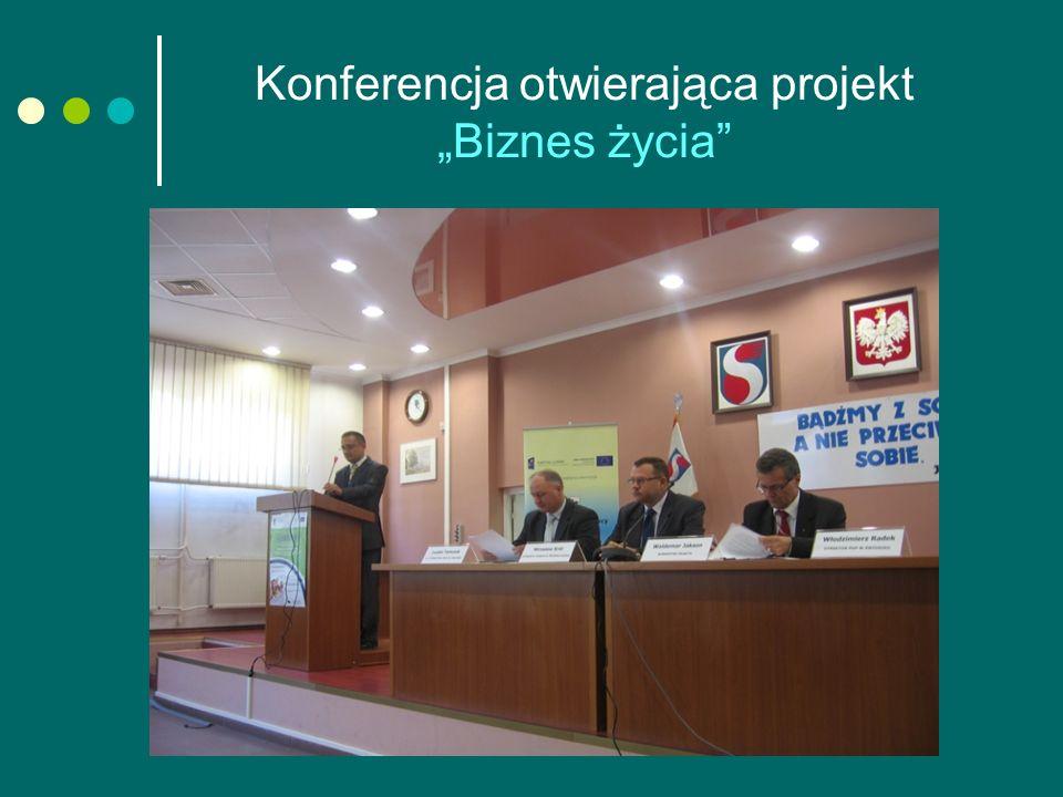 """Konferencja otwierająca projekt """"Biznes życia"""""""